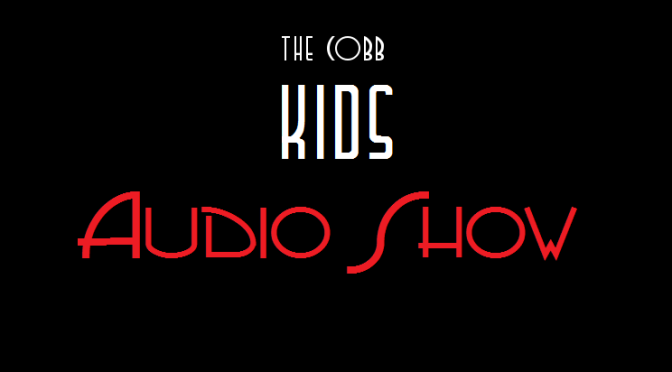 Cobb Kids Audio Show – Episode 5 – Puck's Farm