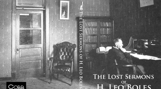 The Lost Sermons of H. Leo Boles